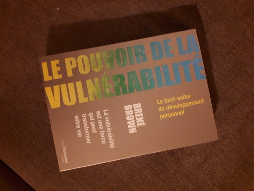 le pouvoir de la vulnérabilité - Bréné Brown